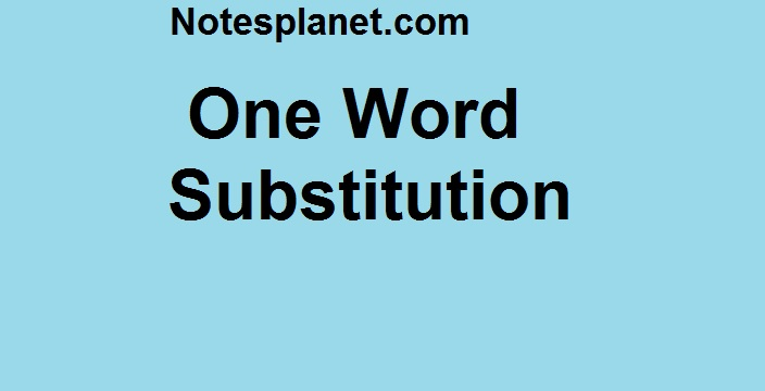 One Word Substitution In english