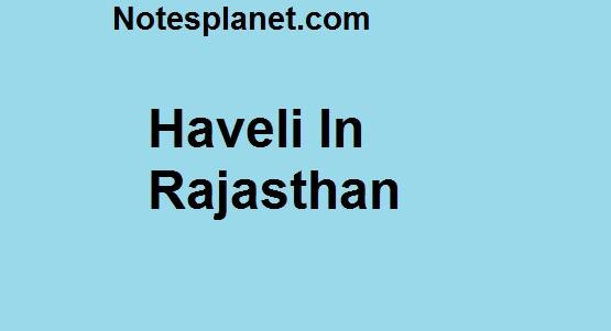 Haveli in Rajasthan
