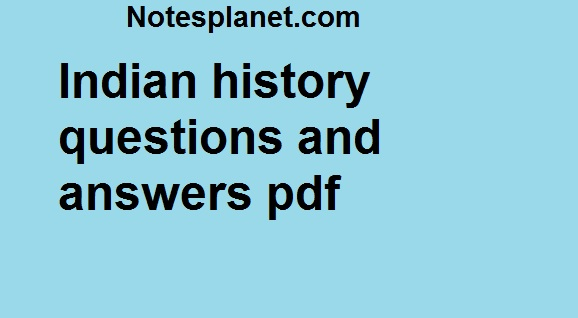 Indian history questions and answers pdf