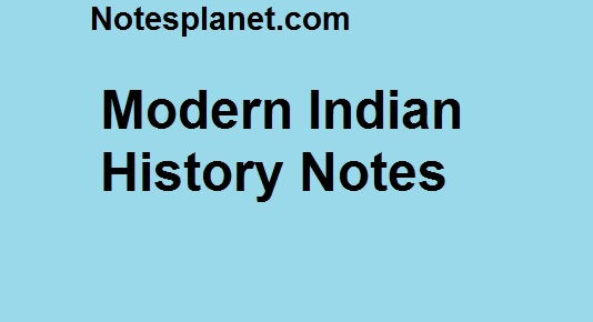 Modern Indian History Notes