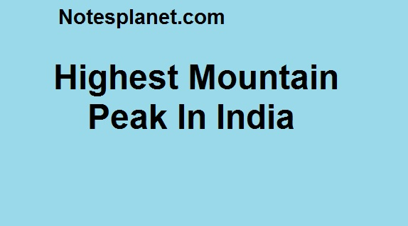 Highest Mountain Peak In India