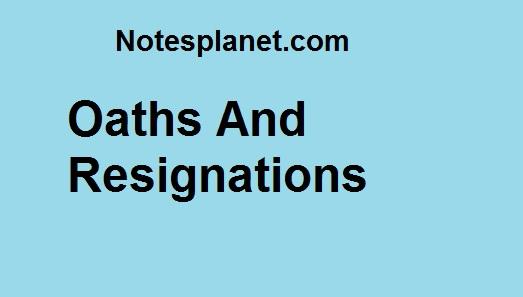 OathsAndResignations