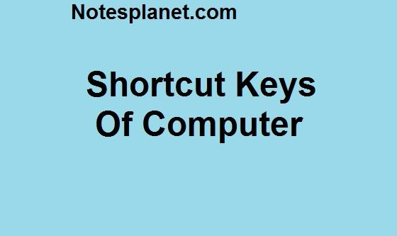 Shortcut Keys Of Computer