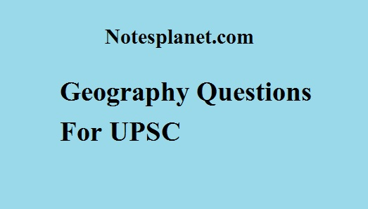 Geography Questions For UPSC
