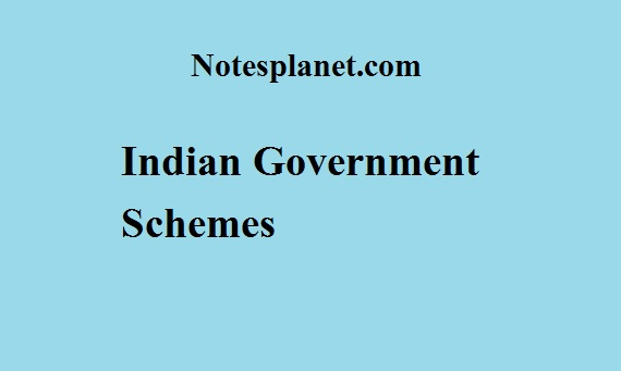 Indian Government Schemes
