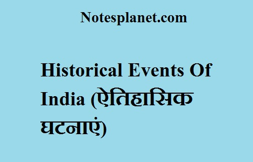 Historical Events Of India