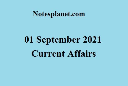 01 September 2021 Current Affairs